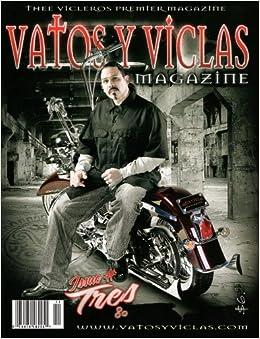 """Vatos Y Viclas """"Issue # Tres"""" 2010 (Vatos Y Viclas Magazine) Paperback"""