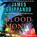 Blood Money (       UNABRIDGED) by James Grippando Narrated by Jonathan Davis