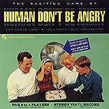 HUMAN DON'T BE ANGRY-HUMAN DON'T BE ANGRY