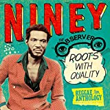 Niney the observer : roots with quality / Niney The Observer  |