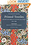 Printed Textiles: British and America...