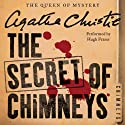 The Secret of Chimneys (       UNABRIDGED) by Agatha Chistie Narrated by Hugh Fraser