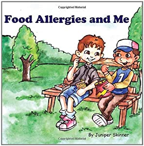 Food Allergies and Me: A Children's Book from CreateSpace Independent Publishing Platform