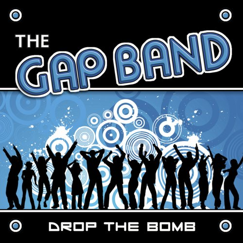 The Gap Band - Drop The Bomb - Zortam Music