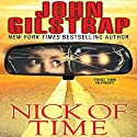 Nick of Time Audiobook by John Gilstrap Narrated by Christine Marshall