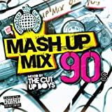 Mash Up Mix 90s [Explicit]