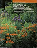 img - for Native Plants for Wildlife Habitat and Conservation Landscaping: Chesapeake Bay Watershed book / textbook / text book