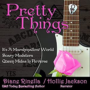 Pretty Things: The Rock and Roll Fantasy Collection Audiobook