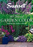365 Days of Garden Color: Keeping Your Garden in Bloom