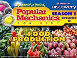 Popular Mechanics For Kids - Season 1 - Episode 13 - Food Production
