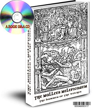 THE MALLEUS MALEFICARUM - THE WITCH HUNTERS BIBLE - THE HAMMER OF THE WITCHES ON A CD