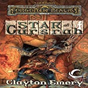 Star of Cursrah: Forgotten Realms: Lost Empires, Book 3 | Clayton Emery