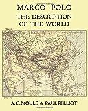 Marco Polo The Description of the World A C  Moule & Paul Pelliot Volume 1