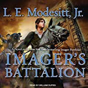 Imager's Battalion: Imager Portfolio, Book 6 | [L. E. Modesitt, Jr.]