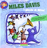Le fiabe del jazz: i giochi di Miles. Con CD Audio