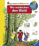 Wir entdecken den Wald (Wieso? Weshalb? Warum?, Band 46) title=