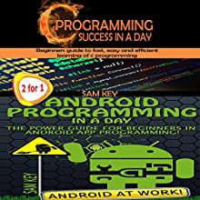 Programming #8:C Programming Success in a Day & Android Programming in a Day! Audiobook by Sam Key Narrated by Millian Quinteros