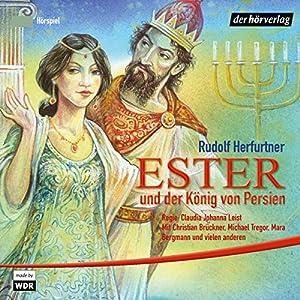 Ester und der König von Persien Hörspiel