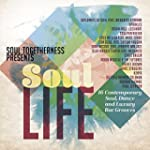 Soul Togetherness Presents Soul Life
