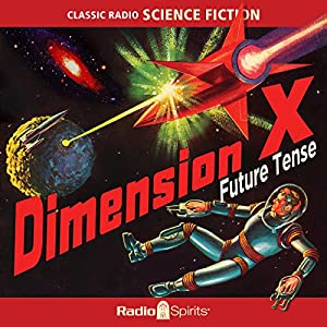 Dimension X: Future Tense Radio/TV Program