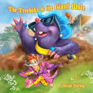 The Treebobs and the Giant Mole Audiobook