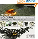 The Art of Soldering for Jewelry Make...
