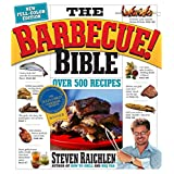 "The Barbecue Bible. 10th Anniversary Edition: Over 500 Recipesvon ""Steven Raichlen"""