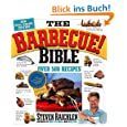 The Barbecue Bible. 10th Anniversary Edition: Over 500 Recipes
