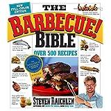 The Barbecue! Bible 10th Anniversary Edition: Over 500 Recipes!by Steven Raichlen