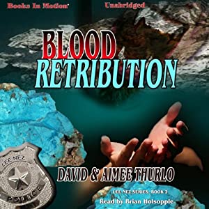 Blood Retribution: Lee Nez, Book 2 | [David Thurlo, Aimée Thurlo]