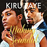 Making Scandal: The Essien Trilogy, Book 2 | Kiru Taye