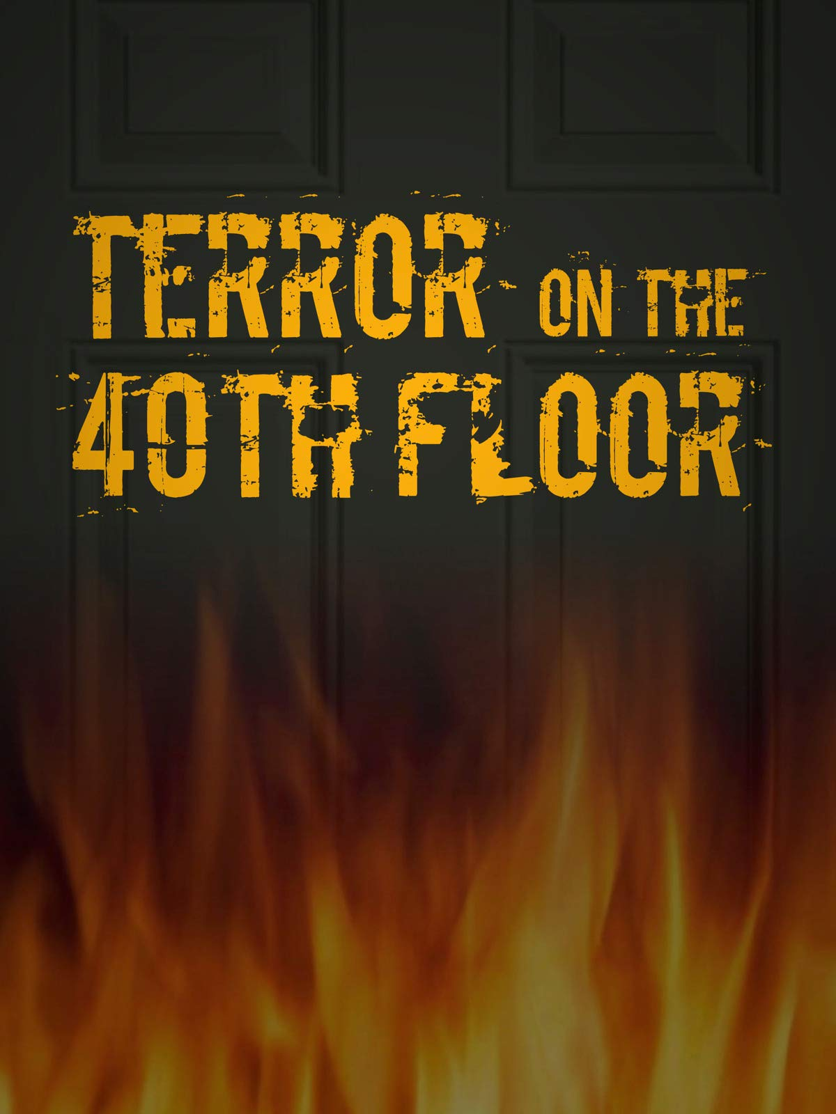 Terror on the 40th Floor