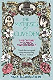 img - for The Mistresses of Cliveden: Three Centuries of Scandal, Power and Intrigue in an English Stately Home book / textbook / text book