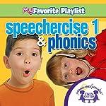 Speechercise 1 and Phonics | Kim Mitzo Thompson,Karen Mitzo Hilderbrand, Twin Sisters