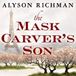 The Mask Carver's Son | Alyson Richman