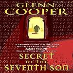 Secret of the Seventh Son | Glenn Cooper