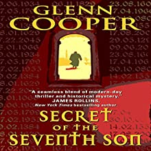 Secret of the Seventh Son (       UNABRIDGED) by Glenn Cooper Narrated by Mark Boyett