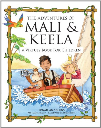 Adventures of Mali and Keela: A Virtues Book for Children
