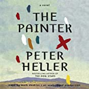 The Painter: A Novel | [Peter Heller]