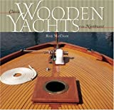 img - for Classic Wooden Yachts of the Northwest book / textbook / text book