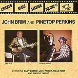 echange, troc John Brim & Pinetop Perkins - John Brim & Pinetop Perkins