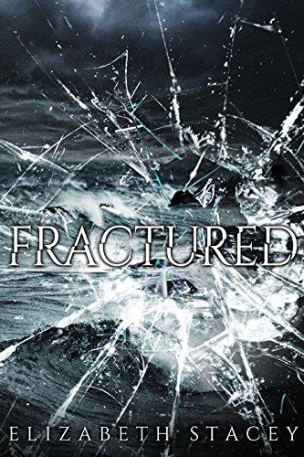 Fractured The Broken Series: The Broken Series
