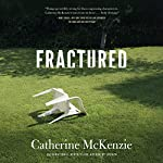 Fractured | Catherine McKenzie