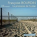 La promesse de l'océan | Françoise Bourdin