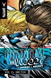 Quantum and Woody by Priest & Bright Volume 2: Switch (Priest & Brights Quantum & Woody Tp)