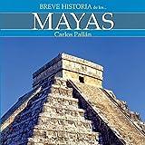 img - for Breve historia de los mayas book / textbook / text book