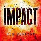 Impact Hörbuch von Rob Boffard Gesprochen von: John Chancer, Sarah Borges