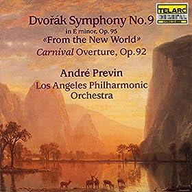 Dvorak: Symphony No. 9 New World & Carnival Overture