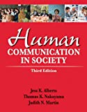 Human Communication in Society Plus NEW MyCommunicatonLab -- Access Card Package (3rd Edition)