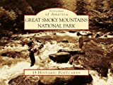 Steve Cotham Great Smoky Mountains National Park (Postcards of America (Looseleaf))